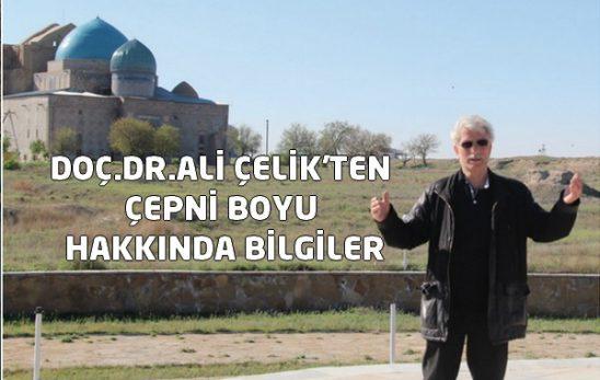 DOÇ.DR.ALİ ÇELİK'TEN ÇEPNİ BOYU HAKKINDA BİLGİLER